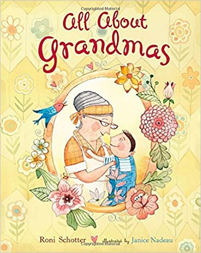 All about Grandmas (Dial Books for Young Readers)