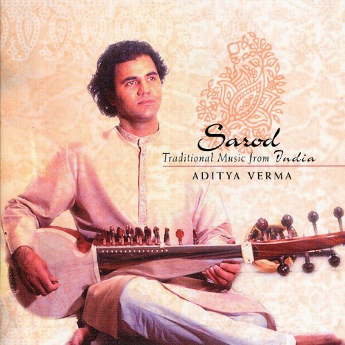 Sarod Traditional Music From India by Aditya Verma