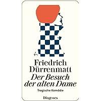 Der Besuch der alten Dame: Eine tragische Komödie: Eine tragische Komödie. Neufassung 1980