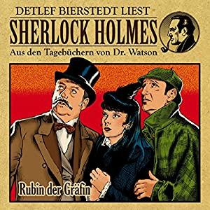 Rubin der Gräfin (Sherlock Holmes: Aus den Tagebüchern von Dr. Watson) Hörbuch