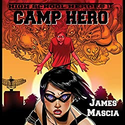 High School Heroes II: Camp Hero