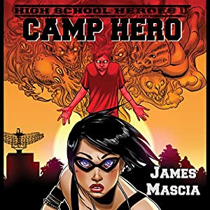 High School Heroes II: Camp Hero Audiobook