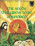 The Seeds That Grew to Be a Hundred, V. Mann, 0570060915
