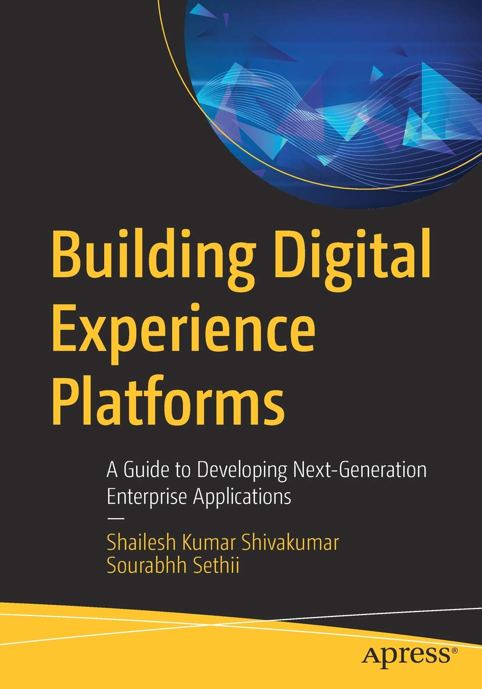 Building Digital Experience Platforms: A Guide to Developing Next