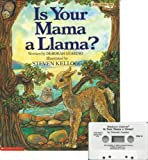 img - for Is Your Mama a Llama? Book and Audiocassette Tape Set (Paperback Book and Audio Cassette Tape) book / textbook / text book