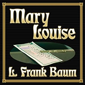 Mary Louise Audiobook