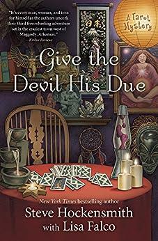 Give the Devil His Due (A Tarot Mystery) by [Hockensmith, Steve, Falco, Lisa]