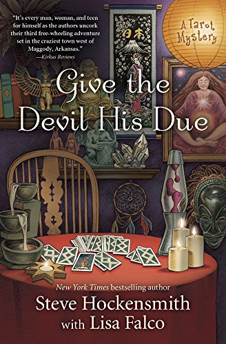 Give the Devil His Due (A Tarot Mystery) by [Hockensmith, Steve, Falco, Lisa]