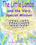 The Little Lambs and the Very Special Mission, Rhonda Paglia, 1493780077
