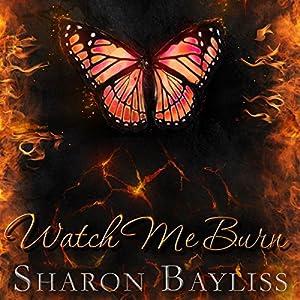 Watch Me Burn Audiobook