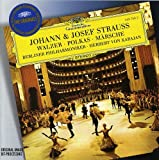 Johann & Josef Strauss: Waltzes, Polkas & Marches