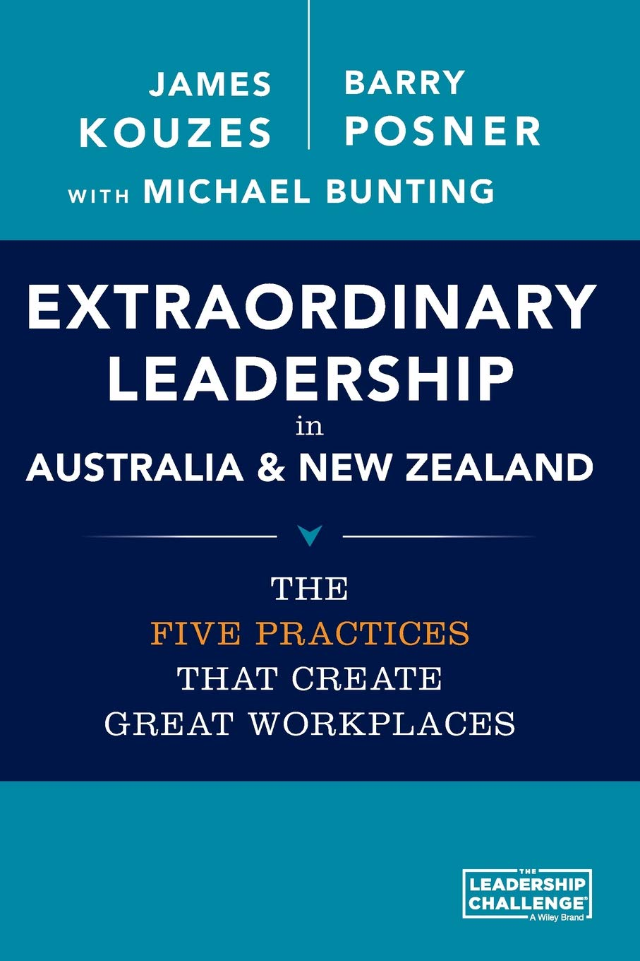 Extraordinary Leadership in Australia and New Zealand: The Five Practices that Create Great Workplaces pdf epub