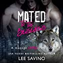 Mated to the Berserkers: A Menage Shifter Romance Audiobook by Lee Savino Narrated by Robert Ross