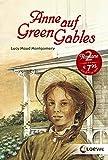 """Anne auf Green Gables: Enthält die Bände """"Anne auf Green Gables und """"Anne in Avonlea"""""""