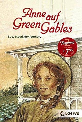 """Anne auf Green Gables: Enthält die Bände """"Anne auf Green Gables"""