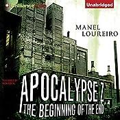 The Beginning of the End: Apocalypse Z | Manel Loureiro