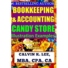 Bookkeeping & Accounting Candy Store Illustration Examples: For Small Business & Home Business