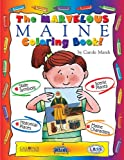 The Cool Maine Coloring Book, Carole Marsh, 0793398576