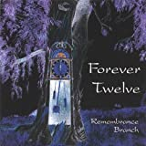 Remembrance Branch by Forever Twelve (2006-11-28)