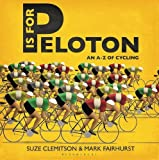 P is for Peloton by Suze Clemitson (2015-10-08)