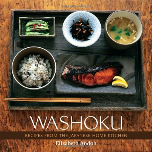 Washoku: Recipes from the Japanese Home Kitchen by Elizabeth Andoh
