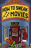 How to Sneak into the Movies, Zamudio, Dan, 1559501219