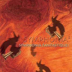 Symphonia, Vol. 3: Symphonia Fantastique!