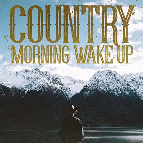 Country Morning Wake Up
