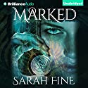 Marked: Servants of Fate, Book 1 Audiobook by Sarah Fine Narrated by Emily Foster