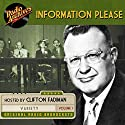 Information Please, Volume 1 Radio/TV Program by Dan Golenpaul Narrated by Clifton Fadiman