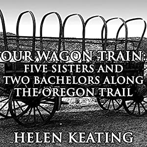 Our Wagon Train Audiobook