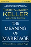 The Meaning of Marriage Study Guide: A Vision for
