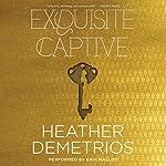 Exquisite Captive: Dark Caravan Cycle, Book 1 | Heather Demetrios