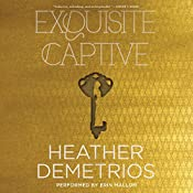Exquisite Captive: Dark Caravan Cycle, Book 1 | Heather Demetrios