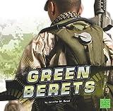 The Green Berets, Jennifer M. Besel, 1429653795