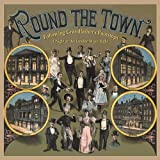 Round The Town: Following Grandfather's Footsteps - A Night At The London Music Halls