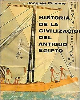HISTORIA DE LA CIVILIZACIÓN DEL ANTIGUO EGIPTO - 3 Tomos