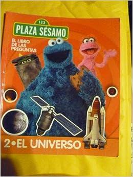 EL LIBRO DE LAS PREGUNTAS 2.EL UNIVERSO (EL LIBRO DE LAS PREGUNTAS