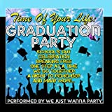 Time Of Your Life: Graduation Party