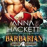 Barbarian: Galactic Gladiators, Book 6 | Anna Hackett