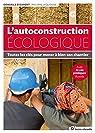 L'autoconstruction écologique par Lequenne