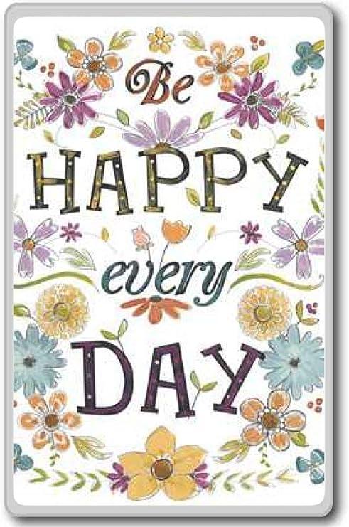 com be happy everyday motivational quotes fridge magnet