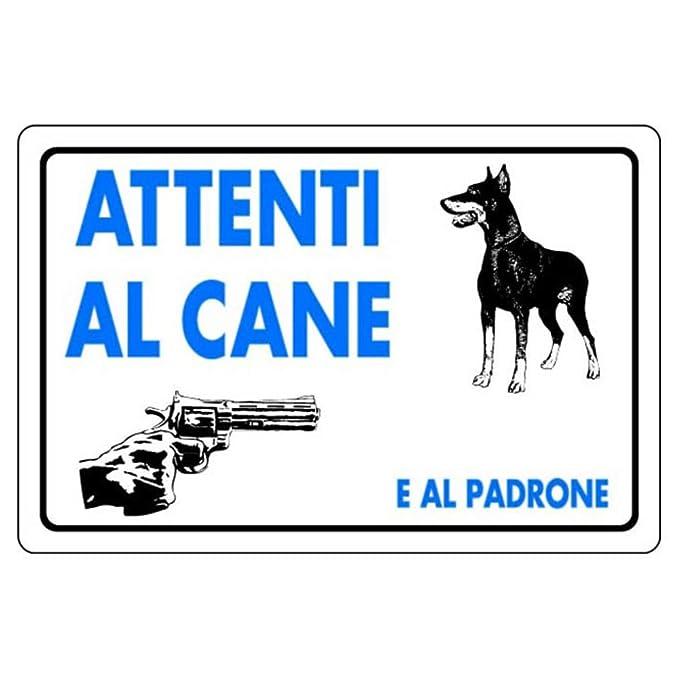 Cartel en plástico blanco cm30x20 Cuidado con el perro ...