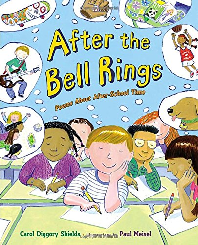 After the Bell Rings: Poems About After-School Time PDF