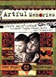 Artful Memories, Carol Wingert and Tena Sprenger, 1581808100