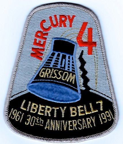 Mercury 4 Mission Patch 30th Anniversary Liberty Bell 7 ()