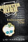 Monster High T02 RADicalement vôtre