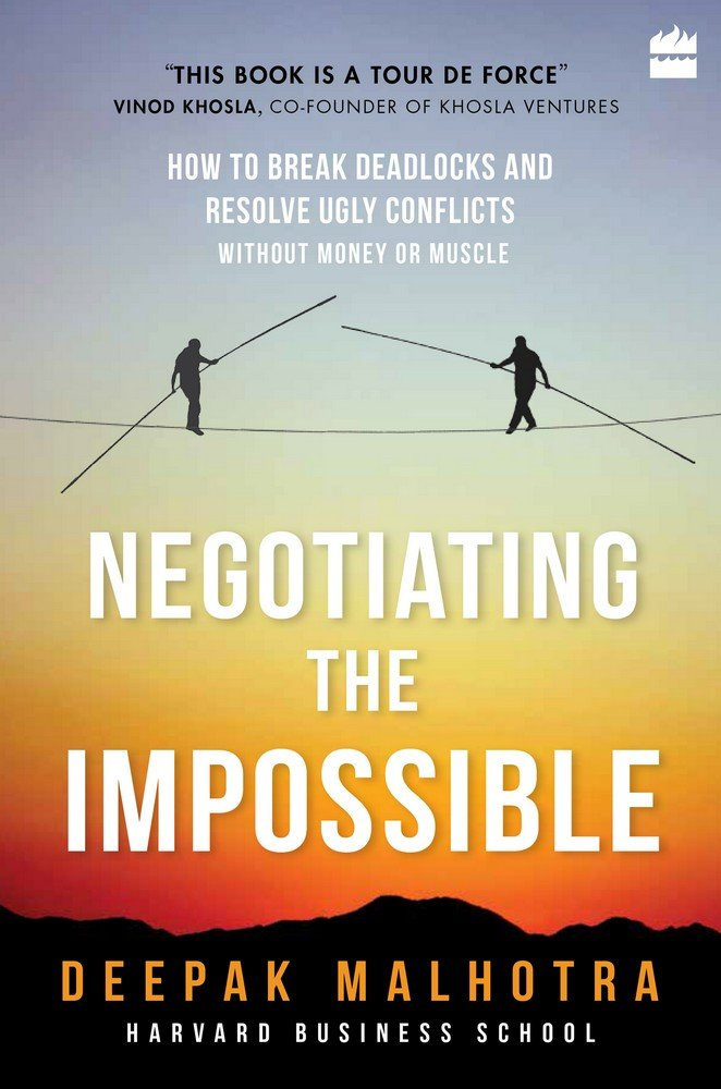 Read Online Negotiating the Impossible: How to Break Deadlocks and Resolve Uglyconflicts pdf epub