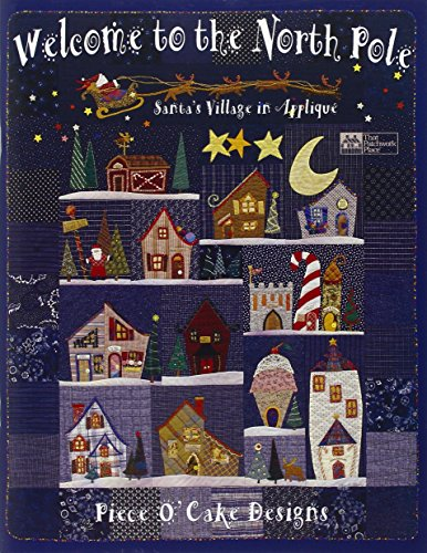 Welcome to the North Pole: Santa's Village in Applique ()