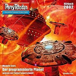 Der programmierte Planet (Perry Rhodan 2892)